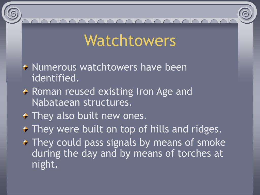 Watchtowers