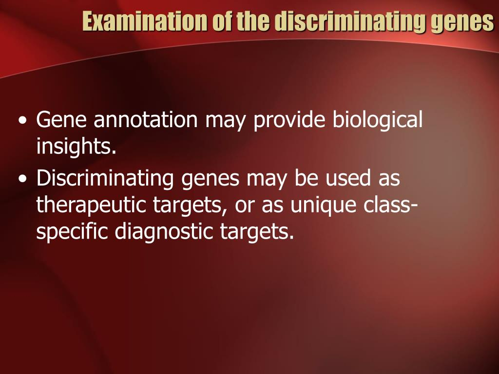 Examination of the discriminating genes