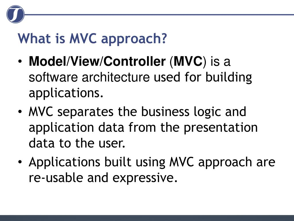 What is MVC approach?