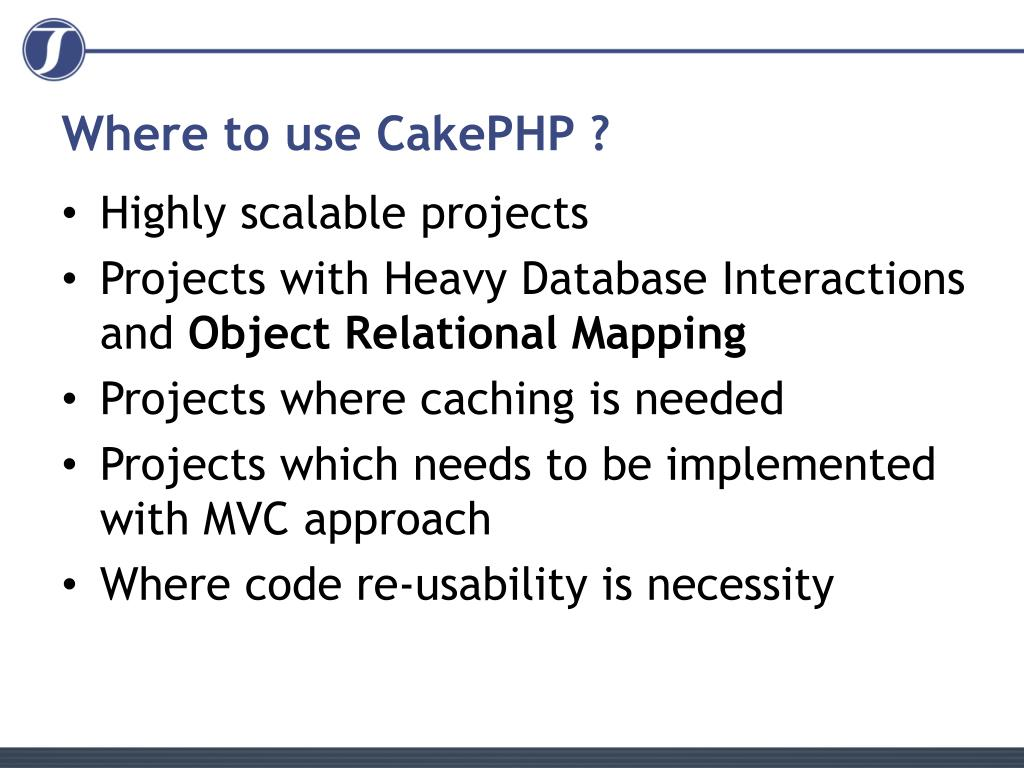 Where to use CakePHP ?