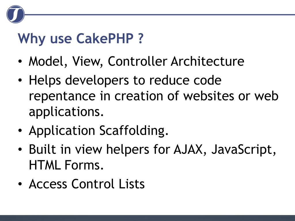 Why use CakePHP ?