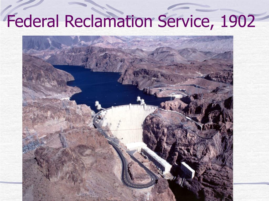 Federal Reclamation Service, 1902