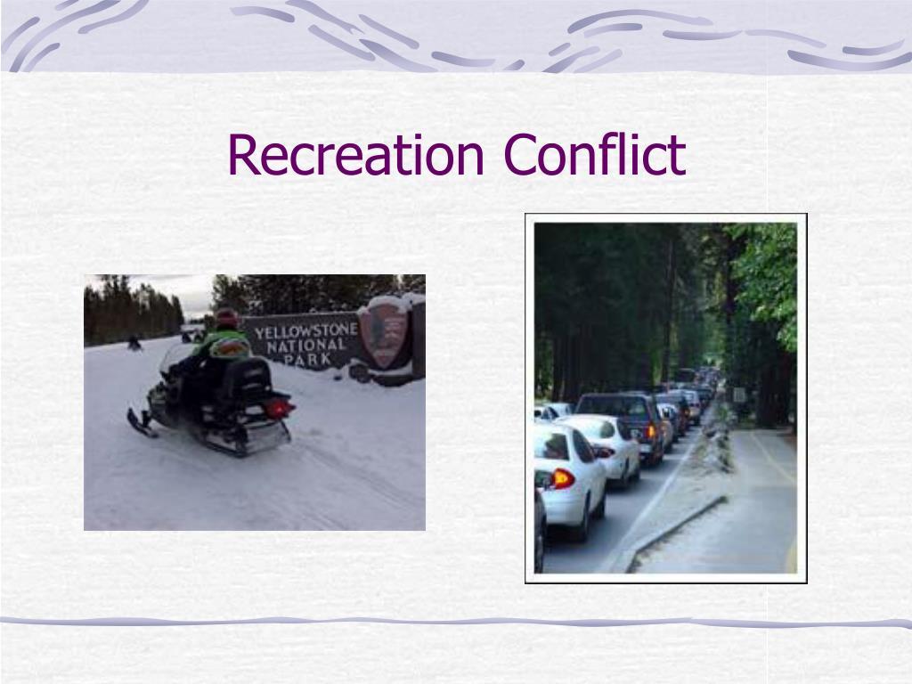 Recreation Conflict
