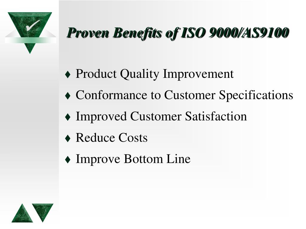 Proven Benefits of ISO 9000/AS9100