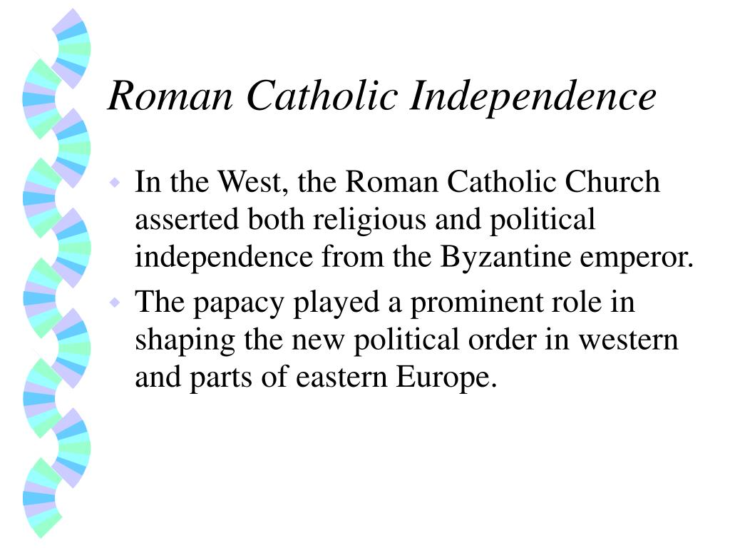 Roman Catholic Independence