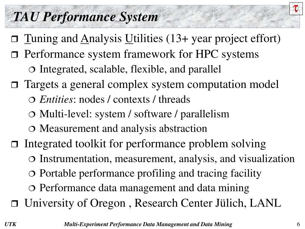 TAU Performance System