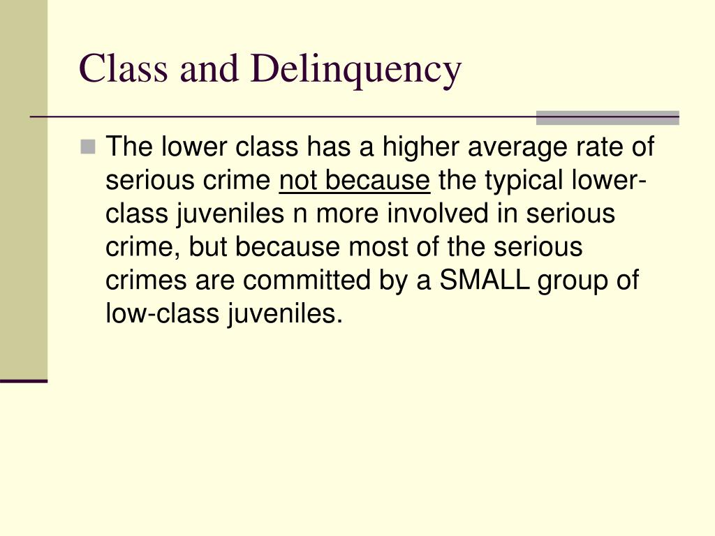 Class and Delinquency