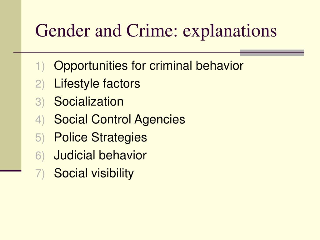 Gender and Crime: explanations