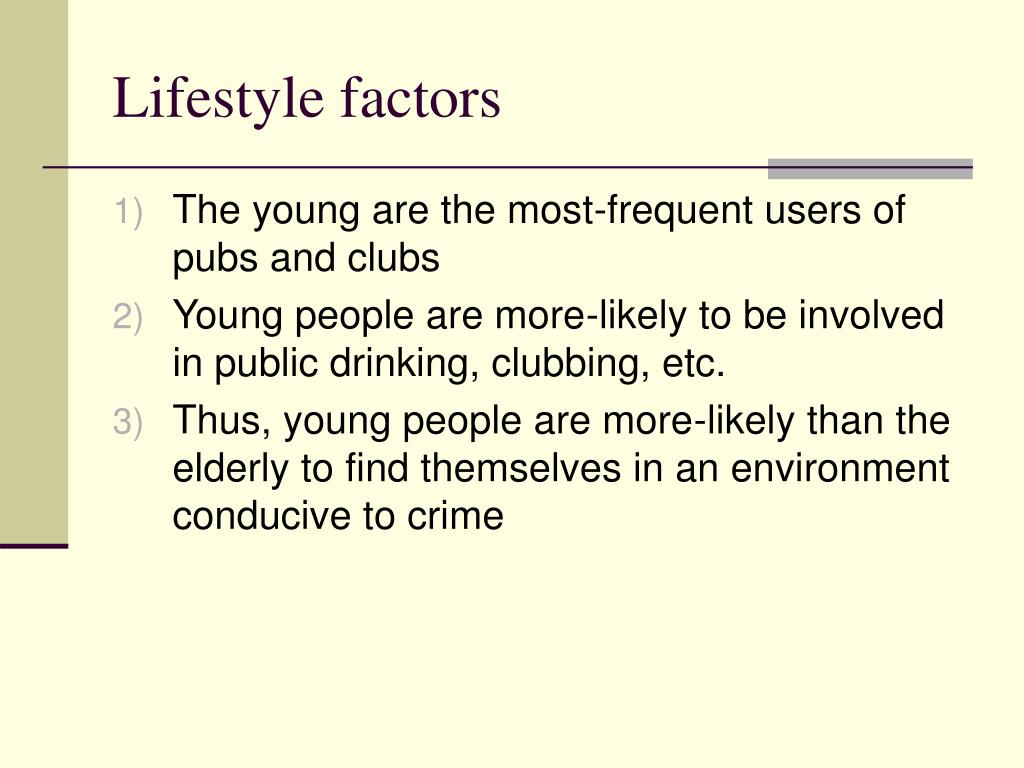 Lifestyle factors