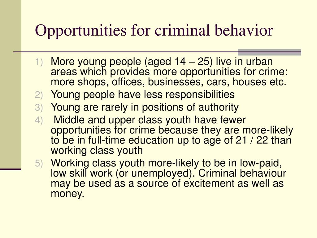 Opportunities for criminal behavior