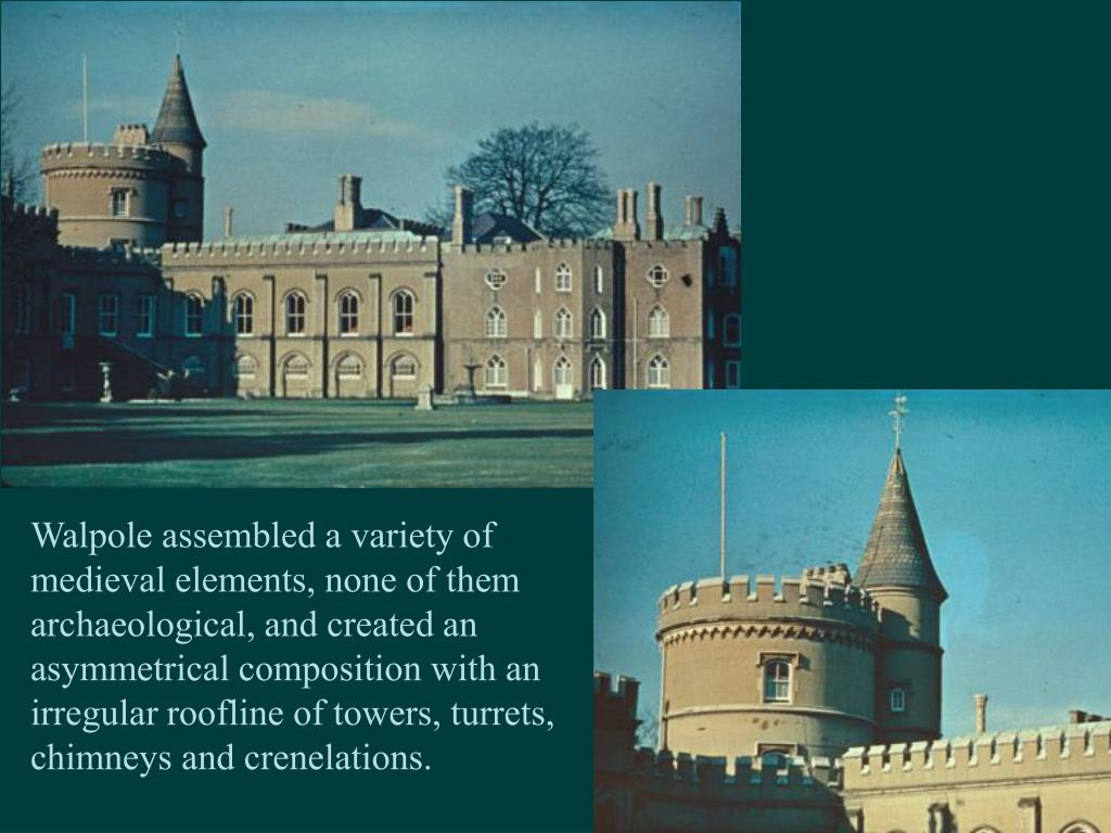 Walpole assembled a variety of medieval elements, none of them archaeological, and created an asymmetrical composition with an irregular roofline of towers, turrets, chimneys and crenelations.