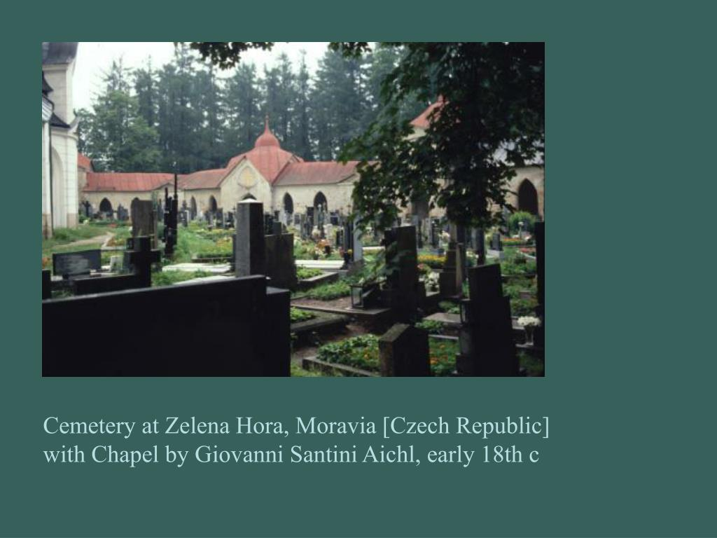 Cemetery at Zelena Hora, Moravia [Czech Republic] with Chapel by Giovanni Santini Aichl, early 18th c
