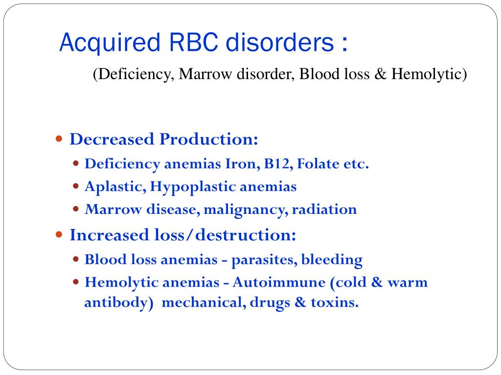 Acquired RBC disorders :