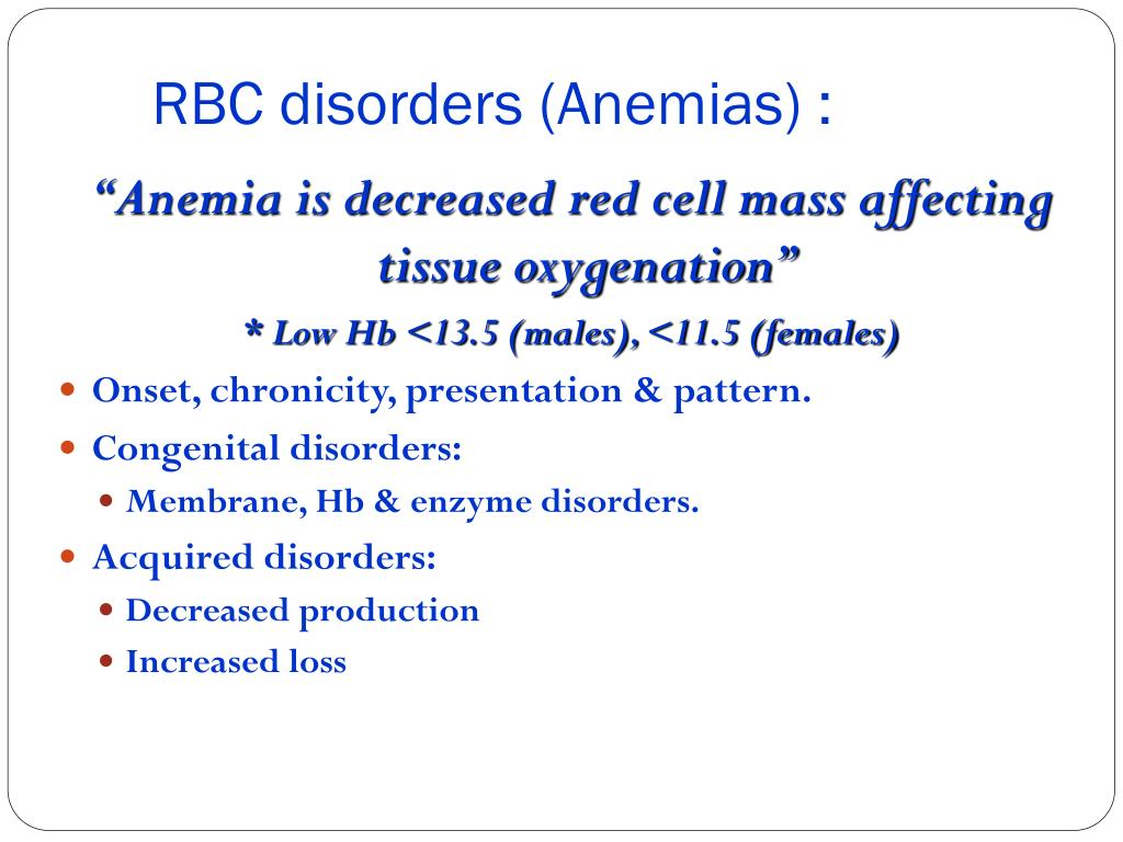 RBC disorders (Anemias) :