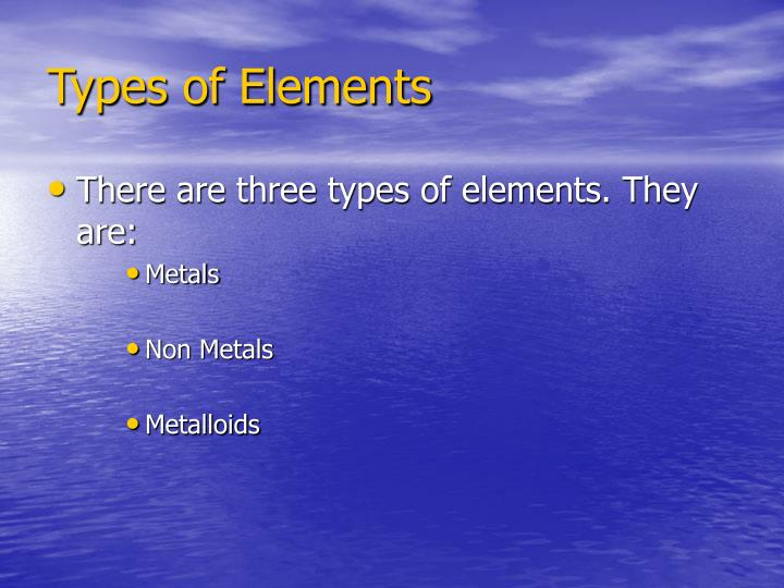 Types of elements l.jpg