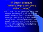 4 th step of departure devising iniquity and giving wicked counsel