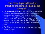 the glory departed from the cherubim and came to stand at the east gate
