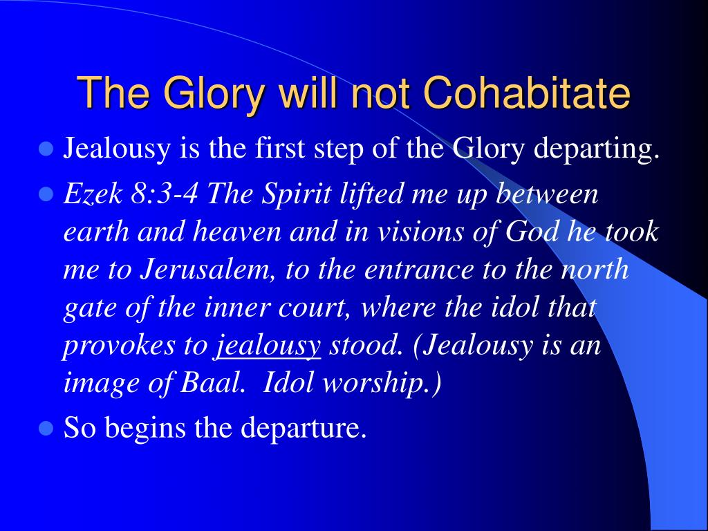 The Glory will not Cohabitate