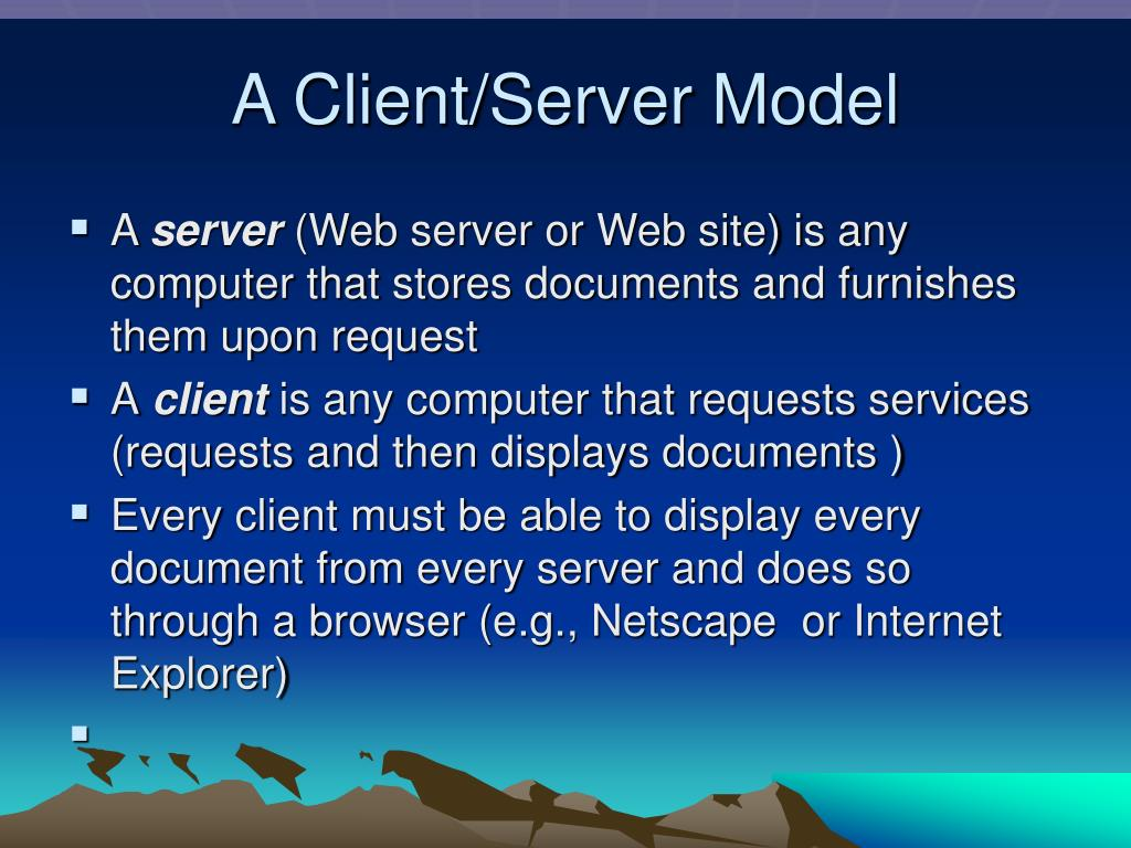 A Client/Server Model