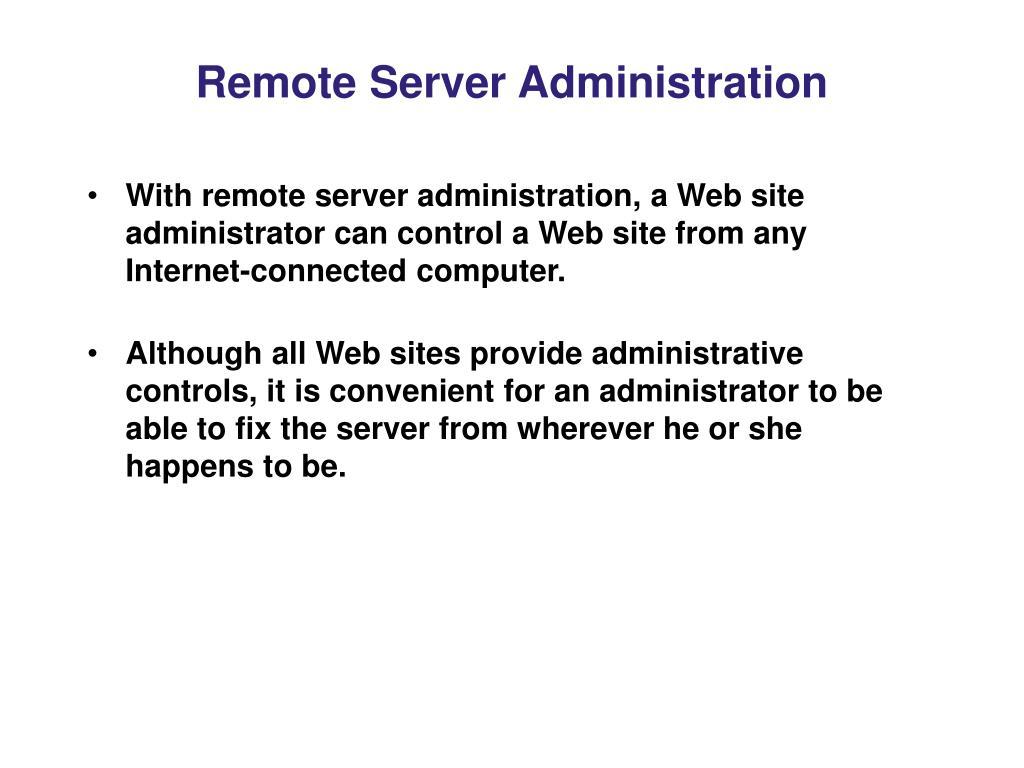 Remote Server Administration