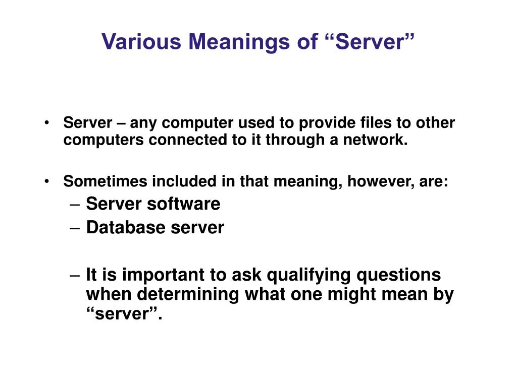 """Various Meanings of """"Server"""""""