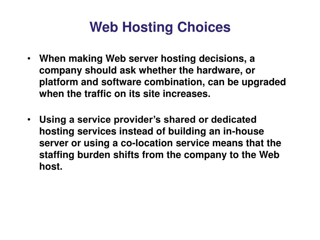 Web Hosting Choices