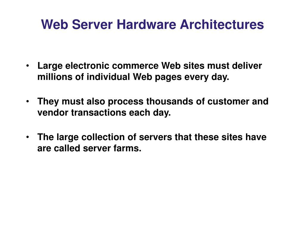 Web Server Hardware Architectures