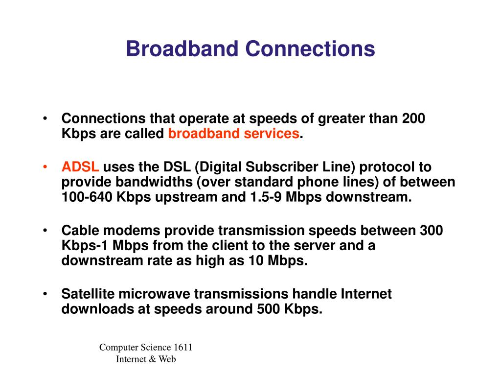 Broadband Connections