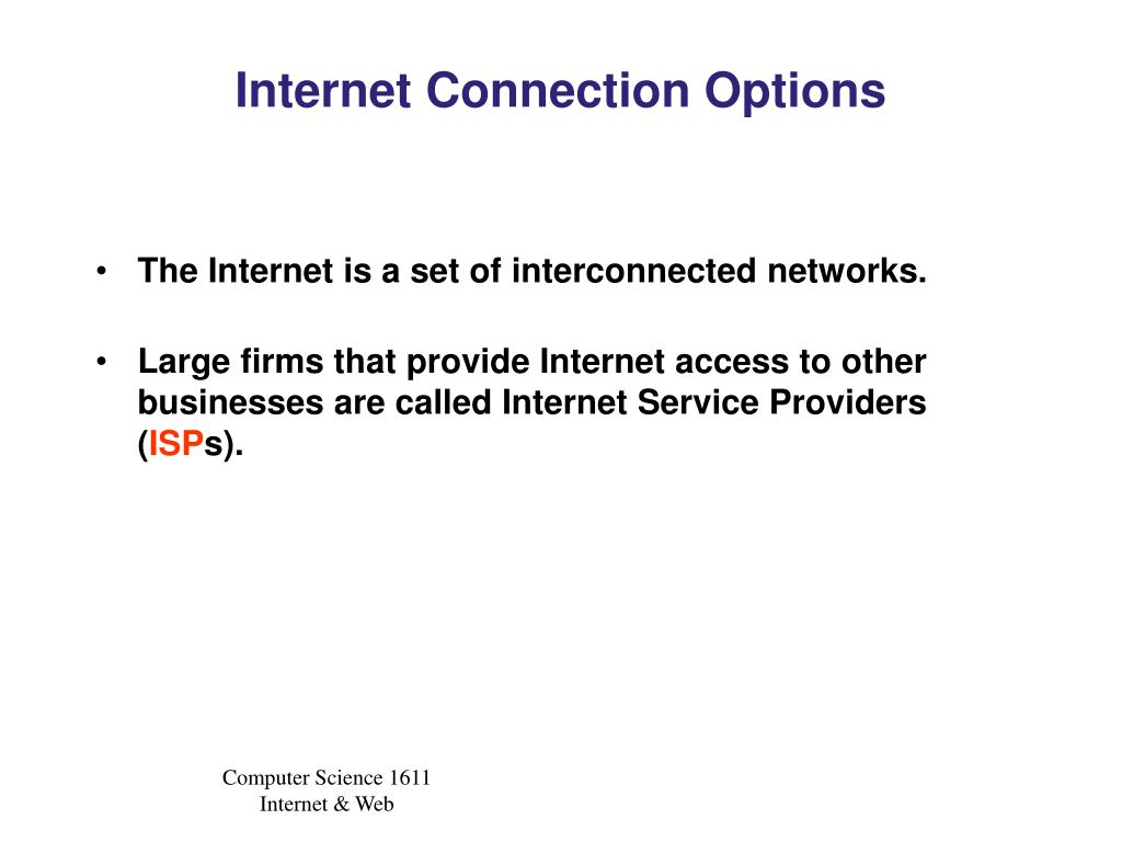 Internet Connection Options