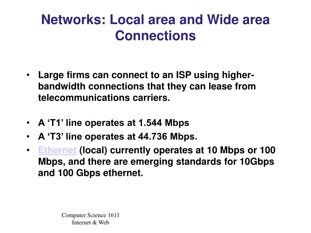 Networks: Local area and Wide area Connections