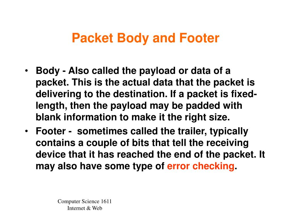 Packet Body and Footer