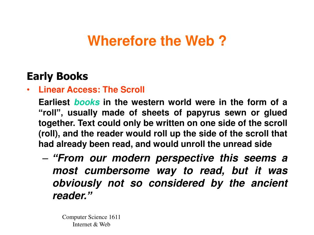 Wherefore the Web ?