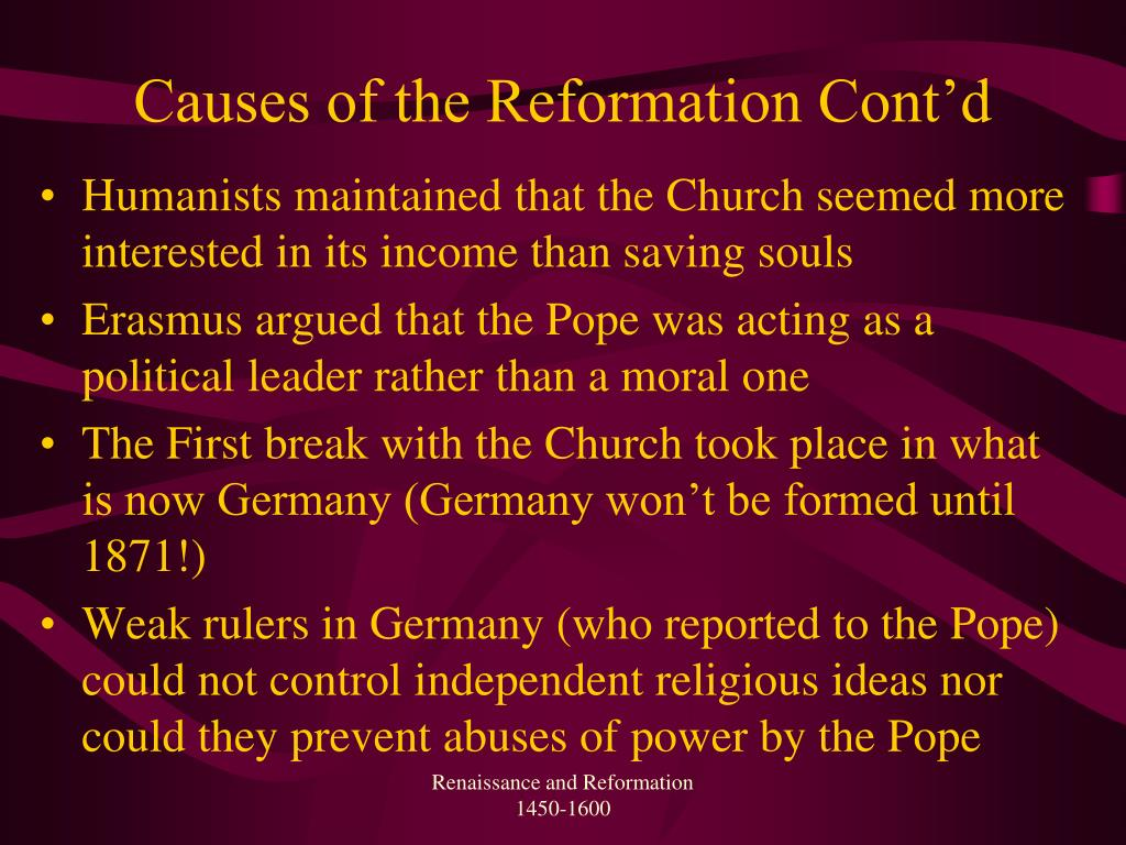 Causes of the Reformation Cont'd