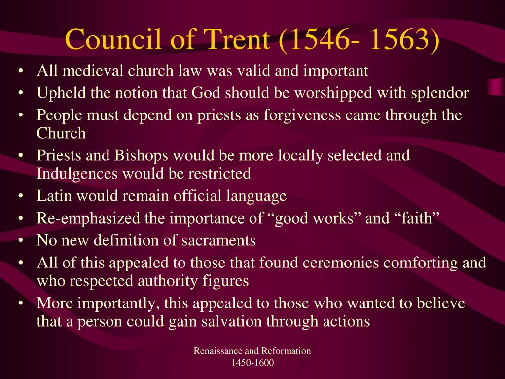 Council of Trent (1546- 1563)