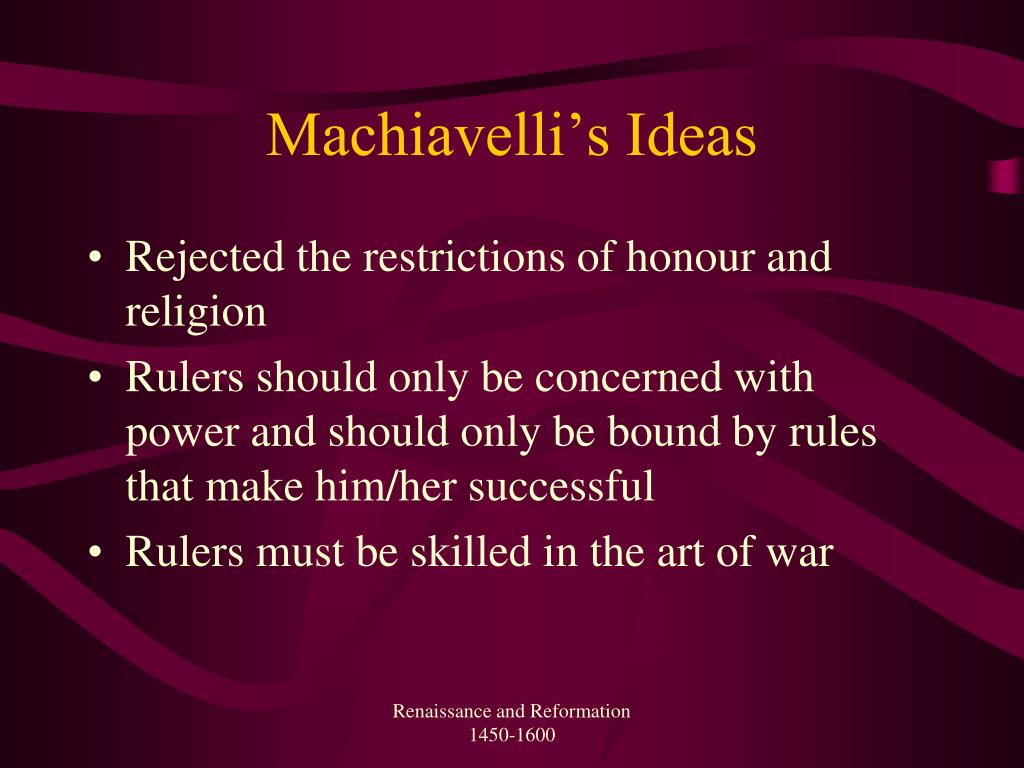 Machiavelli's Ideas