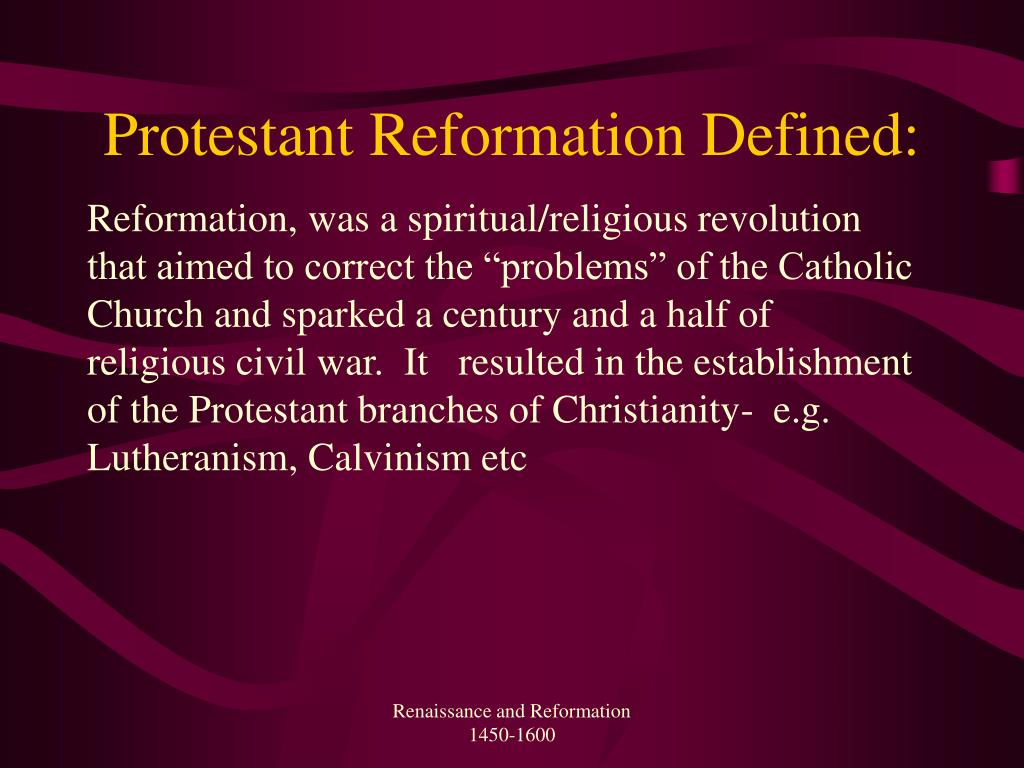 Protestant Reformation Defined: