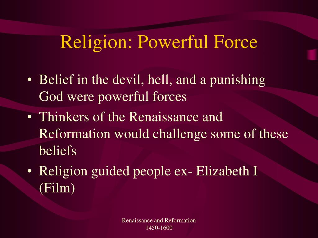 Religion: Powerful Force