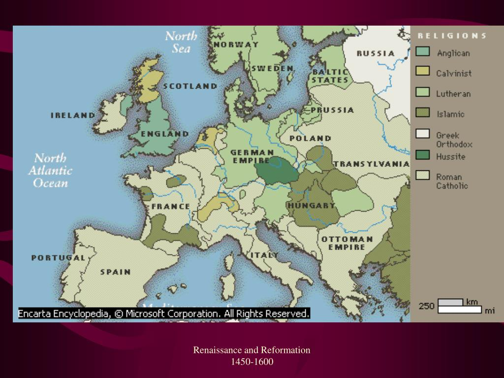 Renaissance and Reformation                1450-1600