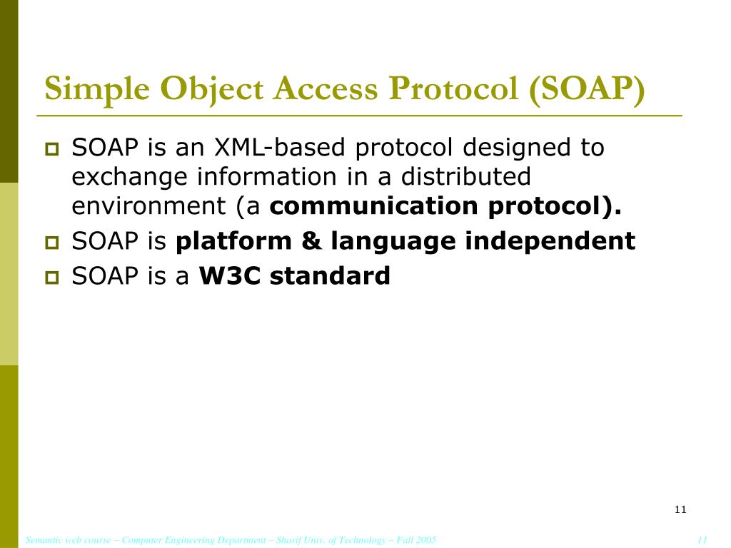 Simple Object Access Protocol (SOAP