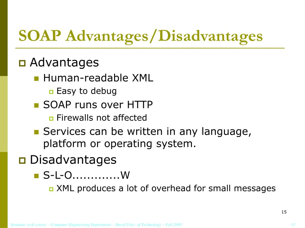 SOAP Advantages/Disadvantages