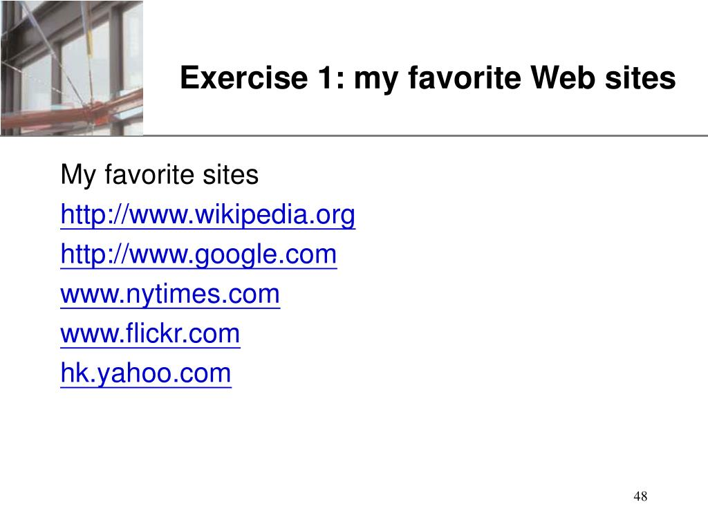 Exercise 1: my favorite Web sites