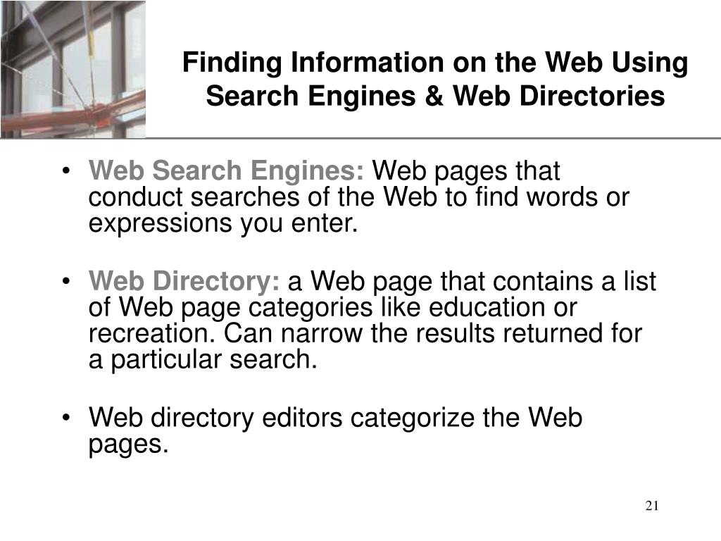 Finding Information on the Web Using Search Engines & Web Directories