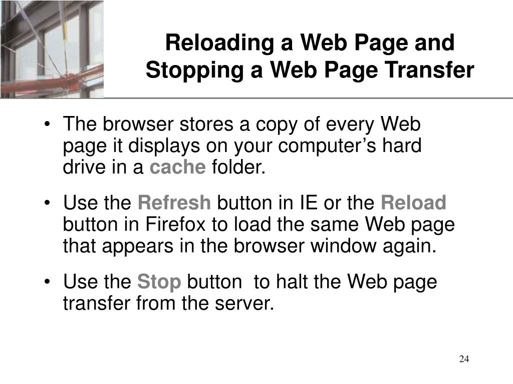 Reloading a Web Page and Stopping a Web Page Transfer