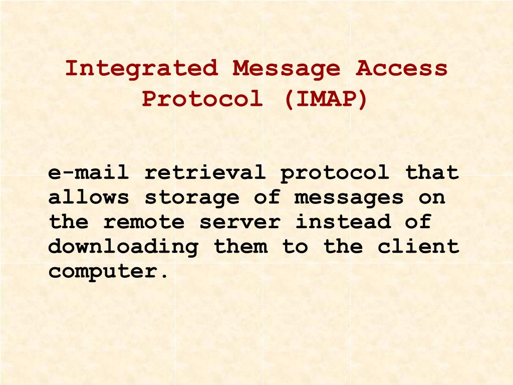 Integrated Message Access Protocol (IMAP)