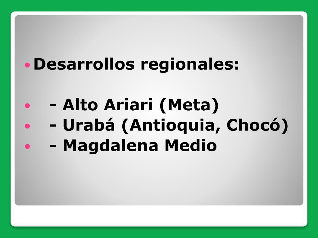 Desarrollos regionales: