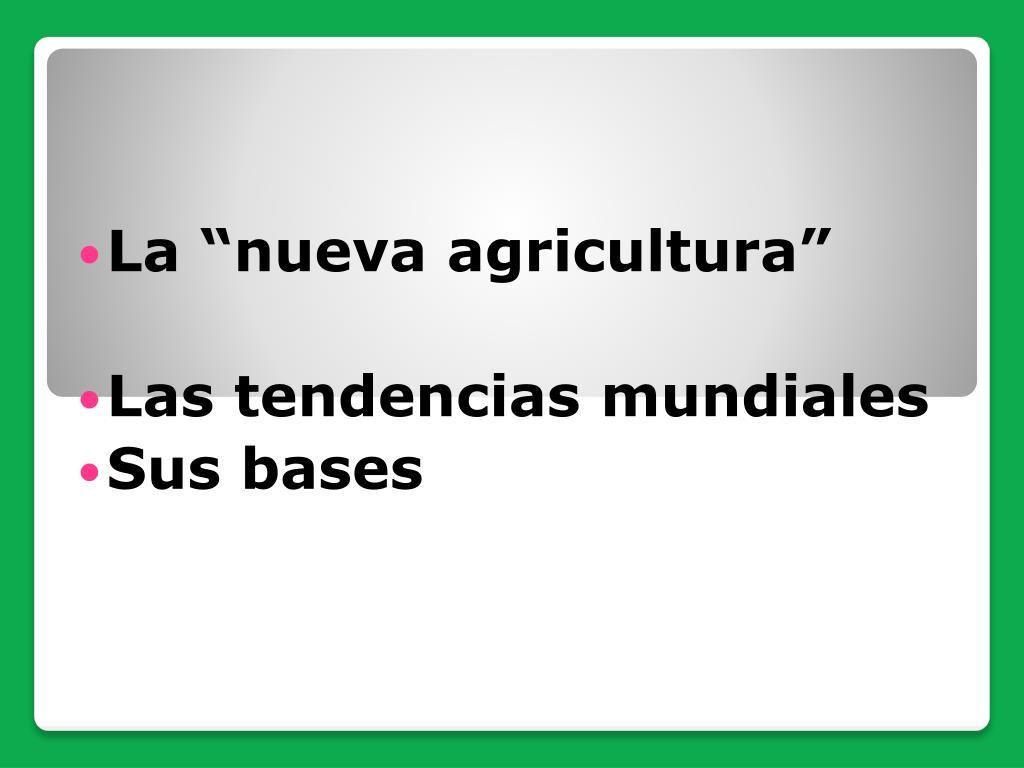 """La """"nueva agricultura"""""""