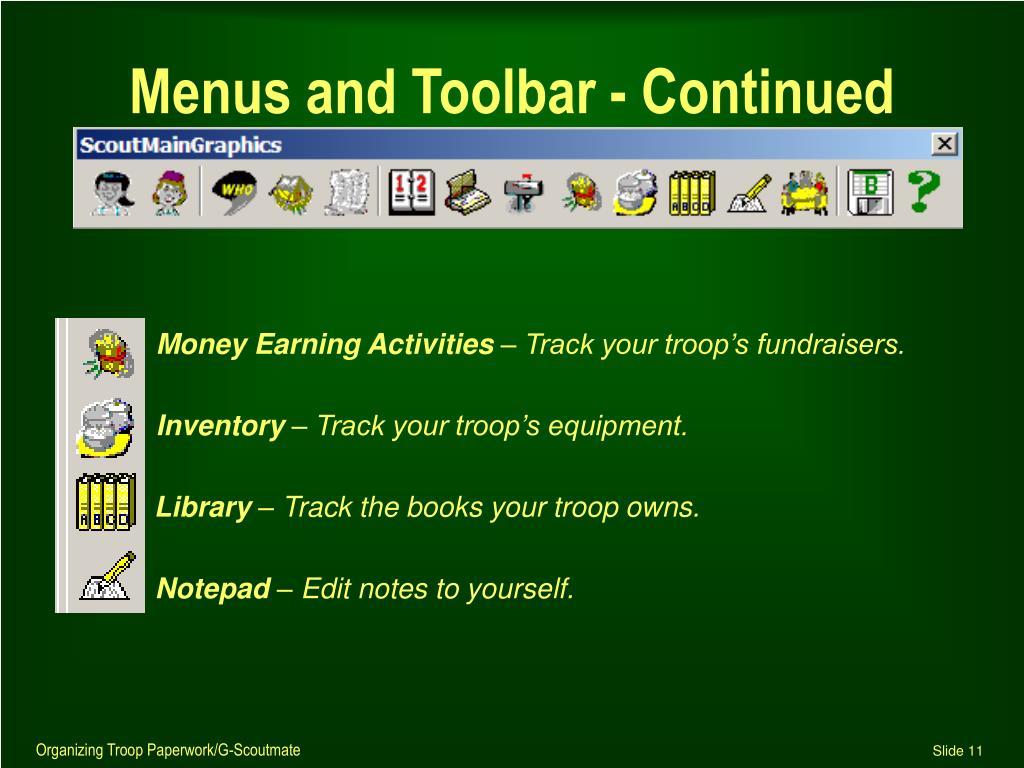 Menus and Toolbar - Continued