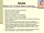 rules for verbal interventions