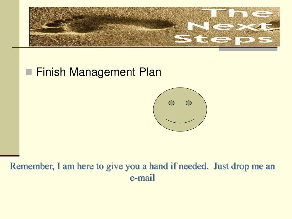 Finish Management Plan