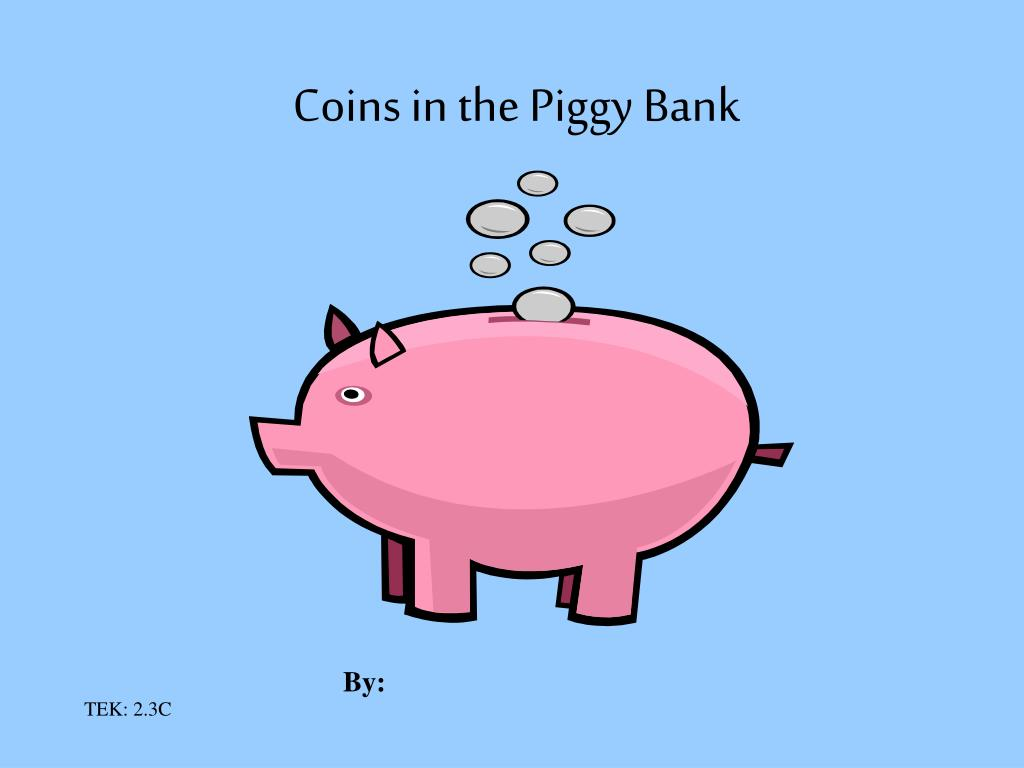 Coins in the Piggy Bank